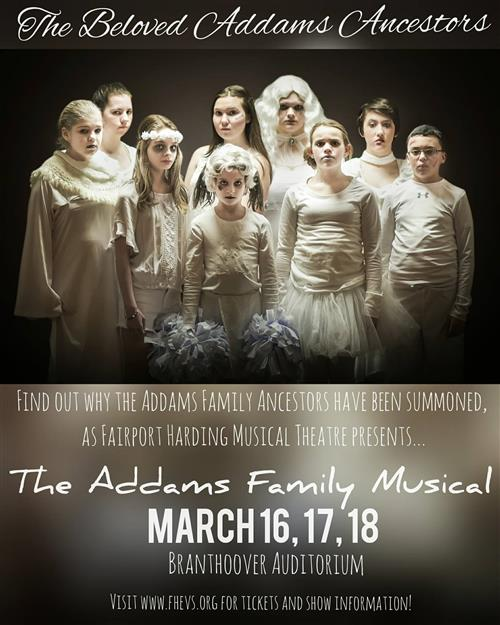 Don't miss the Addams Family Ancestors - March 16 - 18th - Branthoover Auditorium