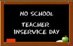 Teacher In-Service Day- No school for students 1/15/2021