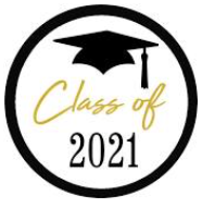 Graduation -Class of 2021    June, 4, 2021  6:00 PM